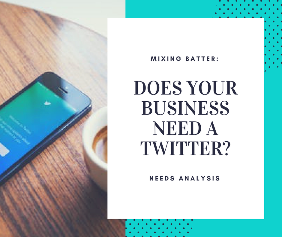 Does Your Business Need Twitter?